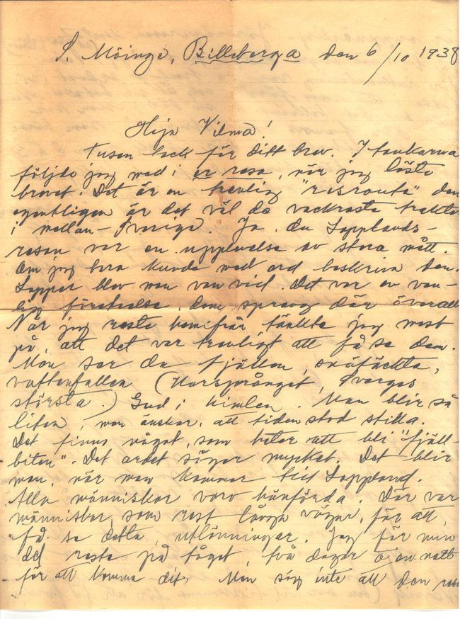 Brev från Gärda Månsson till Wilma Karlsson daterat 1938-10-06. Gärda berättar om sin resa till Lappland samt om vardagslivet som lärarinna i Södra Möinge, Skåne. Del 1 av 4.