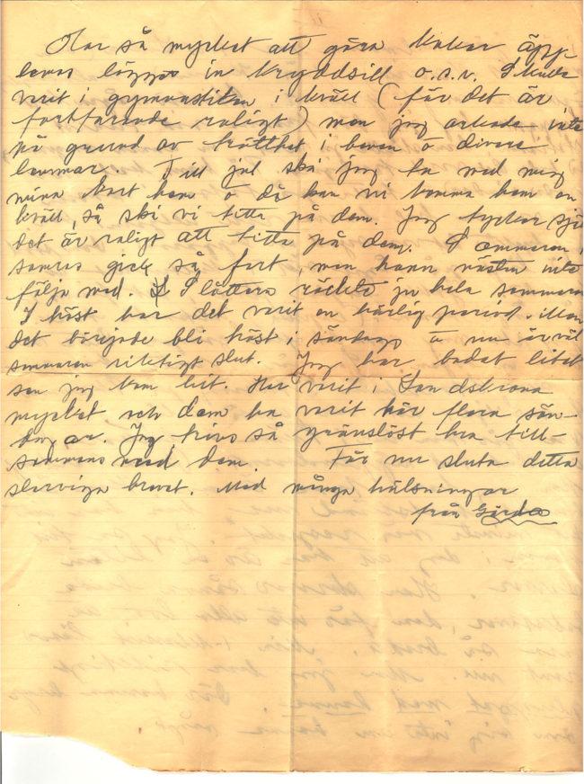 Brev från Gärda Månsson till Wilma Karlsson daterat 1938-10-06. Gärda berättar om sin resa till Lappland samt om vardagslivet som lärarinna i Södra Möinge, Skåne. Del 4 av 4.